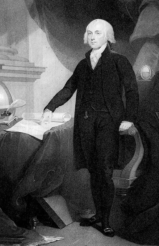 President James Madison. [ILLUSTRATION: LIBRARY OF CONGRESS—US262]