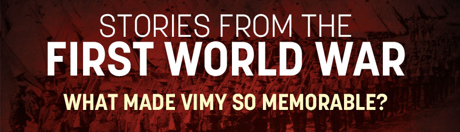 WWI-What-Made-Vimy-So-Memorable