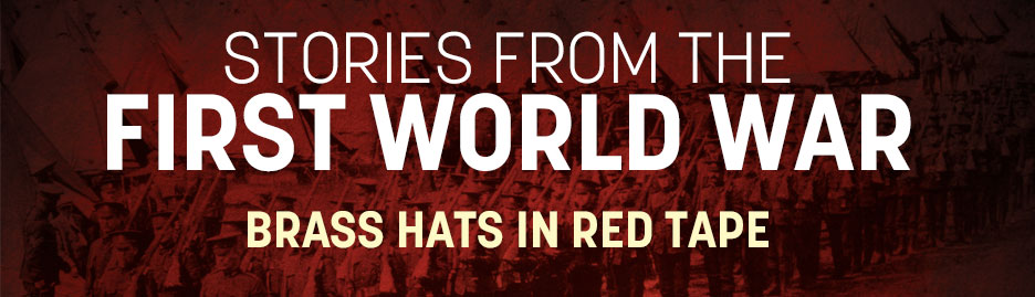 WWI-Brass-Hats-in-Red-Tape