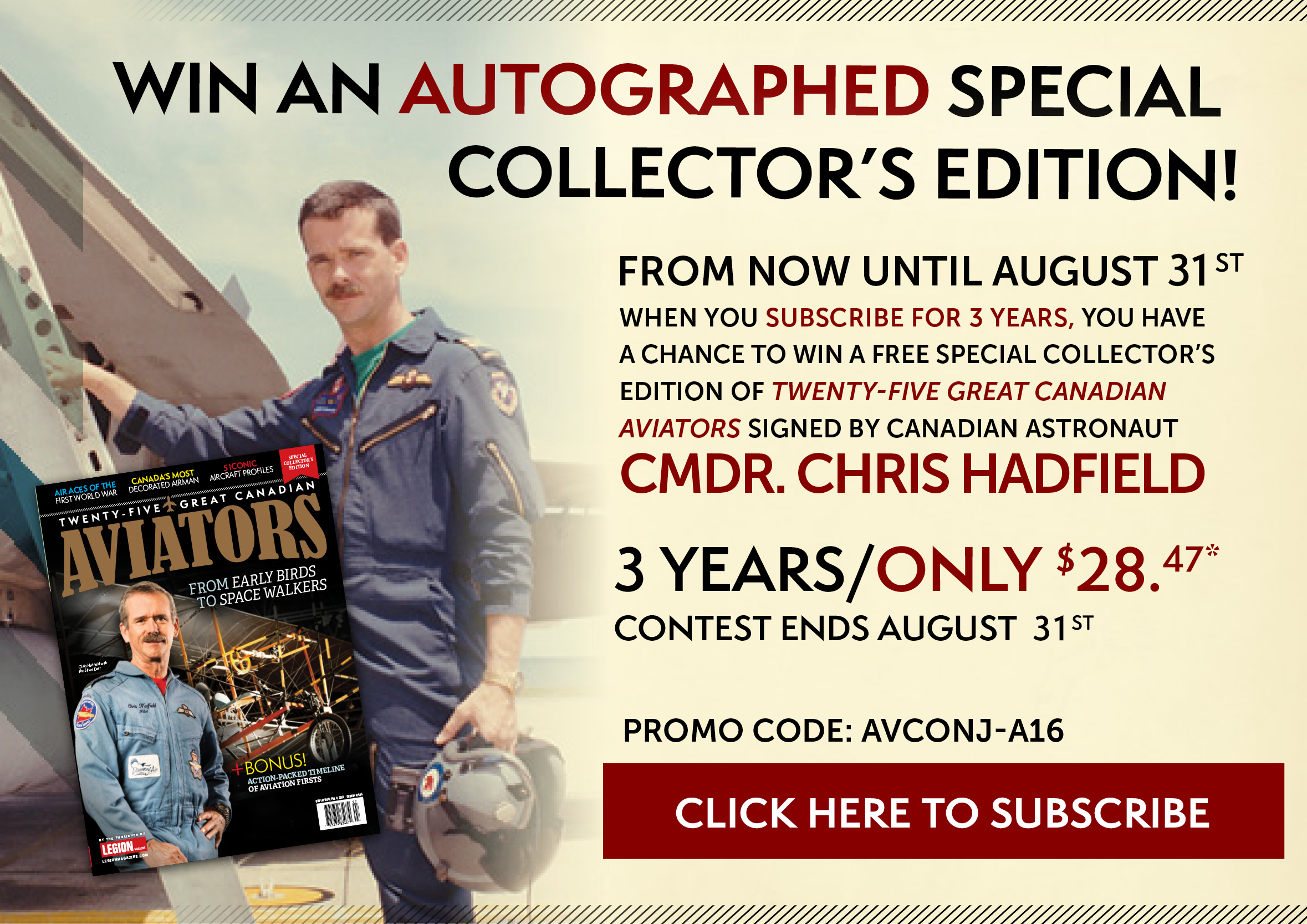 Win a Chris Hadfield autographed edition of Aviators!