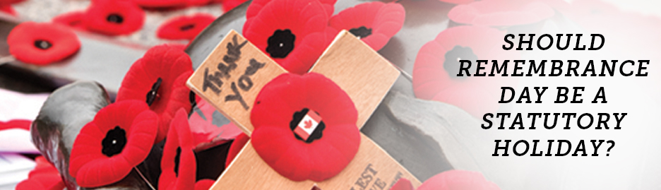 Should Remembrance Day be a statutory holiday?