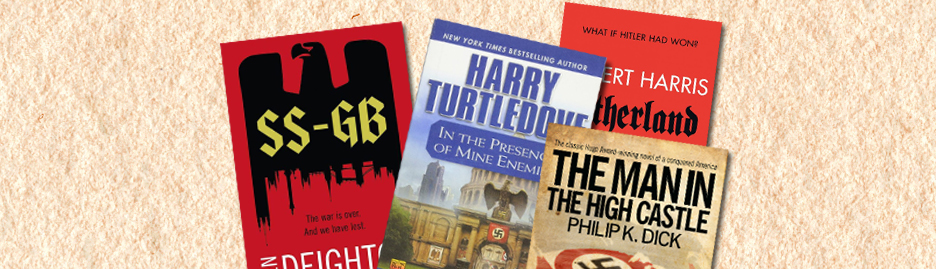4 novels where the Axis won the Second World War