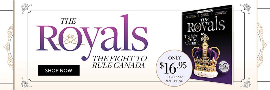 Royals | The fight to rule Canada