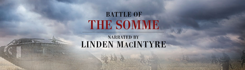 Linden MacIntyre narrates Military Moments | Battle of the Somme