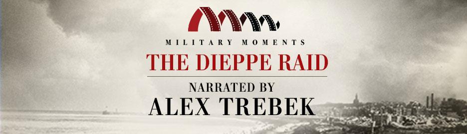 Alex Trebek narrates Military Moments   The Dieppe Raid