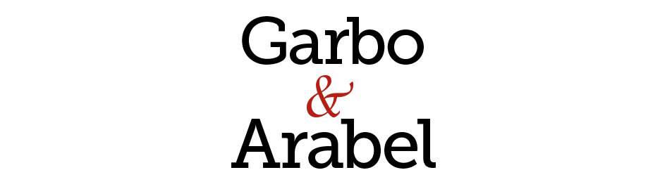 Heroes and Villains: Garbo & Arabel