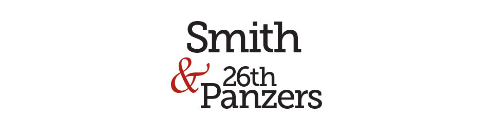 Heroes and Villains: Smith & 26th Panzers