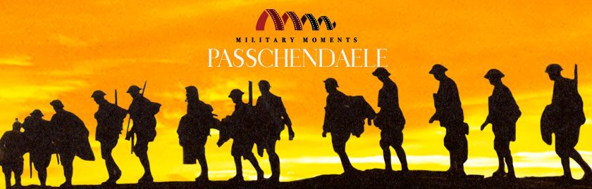 Military Moments | Passchendaele