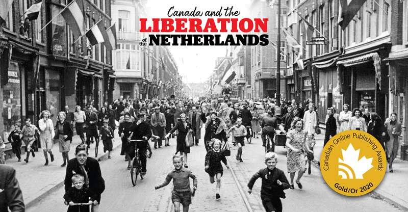 """Canada and the liberation of the Netherlands"" – Awarded Gold for Best Interactive Story 2020!"