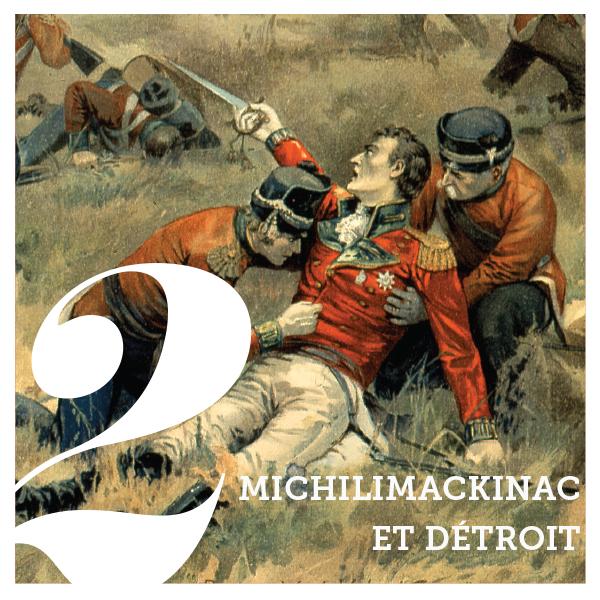 michilimackinac-et-detroit
